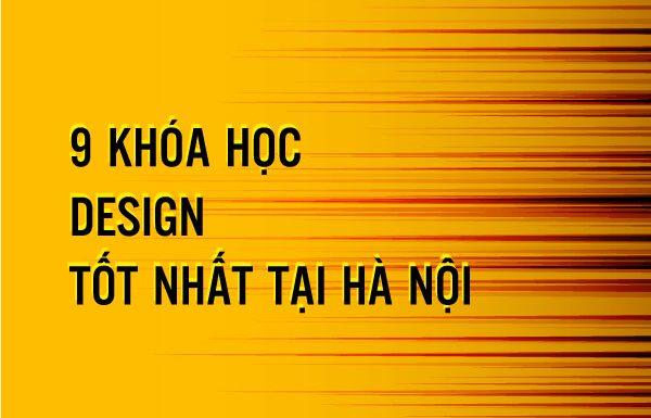 9+ khóa học design tốt nhất tại Hà Nội