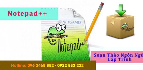 Notepad++ là gì? So sánh sự khác biệt giữa notepad++ và notepad